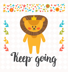 keep going inspirational quote hand drawn vector image