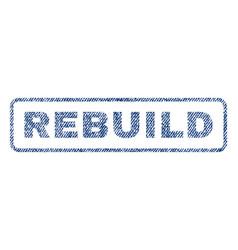 Rebuild textile stamp vector