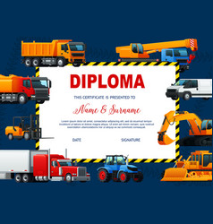 School diploma template with heavy vehicles vector