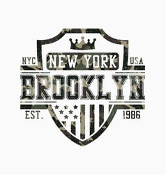 Brooklyn shield design for camouflage t-shirt vector