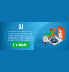 dj concept banner isometric style vector image