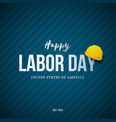 Happy labor day banner greeting text and yellow vector