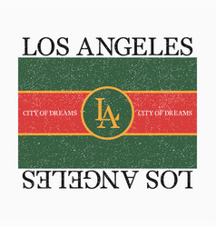 los angeles graphic for fashion t-shirt vector image