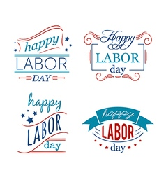happy labor day set badges and labels vector image