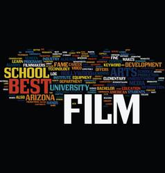 Best film schools text background word cloud vector