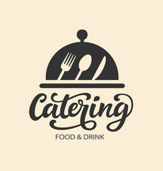 catering logo badge with modern calligraphy vector image
