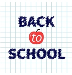 Back to school chalk text on paper sheet vector