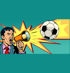 businessman with megaphone fan a football vector image