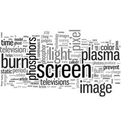 How to avoid plasma tv burn in vector