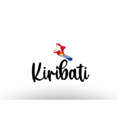 Kiribati country big text with flag inside map vector