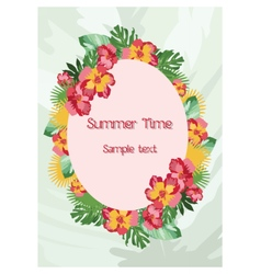 Exotic tropical Summer card with wreath of flowers vector image vector image