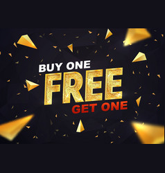 buy one get one free on dark background vector image