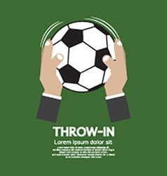 Throw In Football Or Soccer vector image vector image