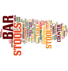 bar stools a buyers guide text background word vector image vector image