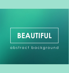 beautiful marine blue green blurry background vector image