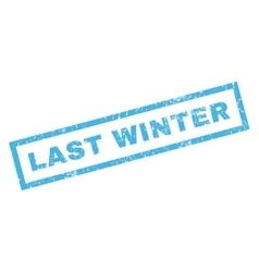Last Winter Rubber Stamp vector