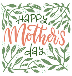 mother s day floral lettering greeting card happy vector image