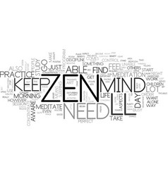 Where and when to practice zen text word cloud vector