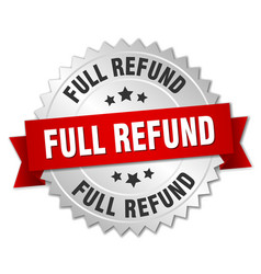 full refund round isolated silver badge vector image vector image