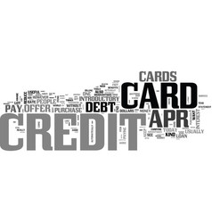 apr credit cards a tool to eliminate debt text vector image