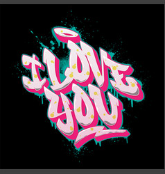 i love you font in old school graffiti style vector image