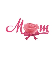 Text and rose icon Mom and rose design vector image