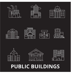 public buildings editable line icons set on vector image