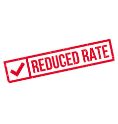 reduced rate rubber stamp vector image