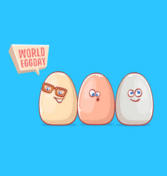 world egg day concept funny with cute vector image