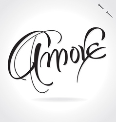 AMORE original custom hand lettering vector image