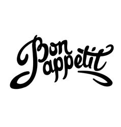 Bon appetit hand drawn lettering vector image vector image