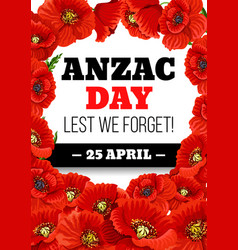 Anzac day 25 april poppy greeting card vector