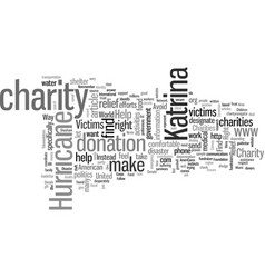 How to find right charities to help hurricane vector
