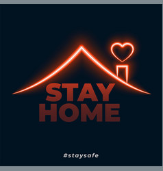 Stay home stay safe neon style concept background vector
