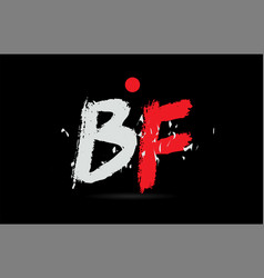 Alphabet letter combination bf b f with grunge vector