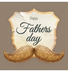Card with mustache for Father s Day EPS 10 vector