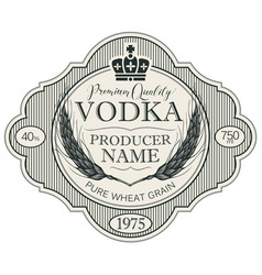 label for vodka with ears wheat and crown vector image