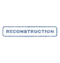 Reconstruction textile stamp vector
