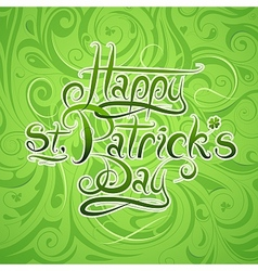 St Patricks Day calligraphy greetings vector image vector image
