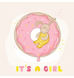 Baby Bunny on a Donut - Baby Shower Card vector image vector image