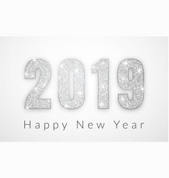 Happy new year 2019 silver numbers design of vector