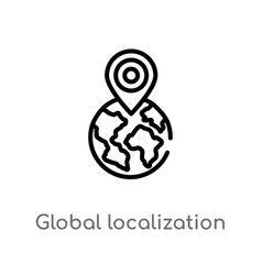 Outline global localization icon isolated black vector