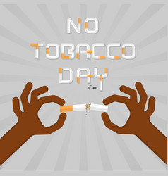 Stop smoking with human hands breaking the vector