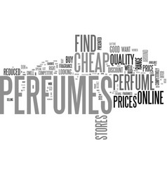 where can you buy cheap perfumes text word cloud vector image