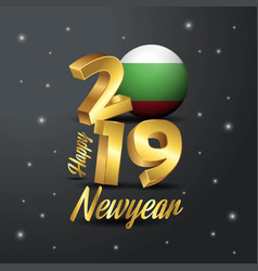2019 happy new year bulgaria flag typography vector