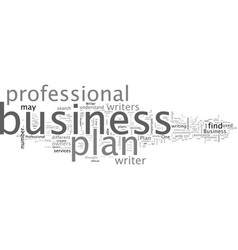 business plan writers should you hire one vector image