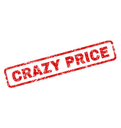 Grunge crazy price rounded rectangle stamp vector