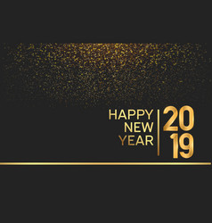 Happy new year 2019 gold color on black vector
