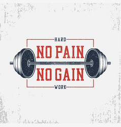 no pain no gain - bodybuilding typography for vector image