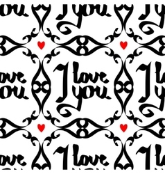 Seamless pattern with lettering -i love you vector image vector image
